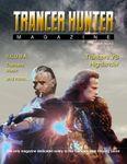 Issue: Trancer Hunter Magazine (Issue 2 - Mar 2014)
