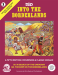 RPG Item: Original Adventures Reincarnated 1: Into the Borderlands