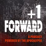Podcast: +1 Forward