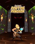 Board Game: Don't DIE Dungeon