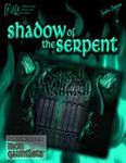 RPG Item: Seipeal de na Nathrach Part 2: Shadow of the Serpent