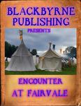 RPG Item: Encounter at Fairvale