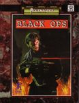 RPG Item: Black Ops (RMSS, 3rd Edition)