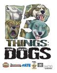 RPG Item: 13 Things: Gene-spliced Dogs
