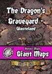 RPG Item: Heroic Maps Giant Maps: The Dragon's Graveyard - Wasteland