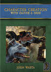 RPG Item: Character Creation with Oliver & Odie