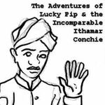RPG: The Adventures of Lucky Pip and the Incomparable Ithamar Conchie