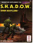 RPG Item: S.H.A.D.O.W. over Scotland