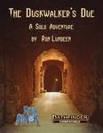 RPG Item: The Duskwalker's Due
