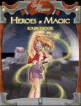 RPG Item: Heroes & Magic Sourcebook (3rd Edition)