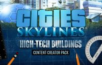 Video Game: Cities:  Skylines – High Tech Buildings