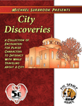 RPG Item: Michael Surbrook Presents: City Discoveries