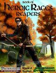 RPG Item: Book of Heroic Races: Reapers