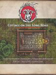 RPG Item: Cottage on the Long Road