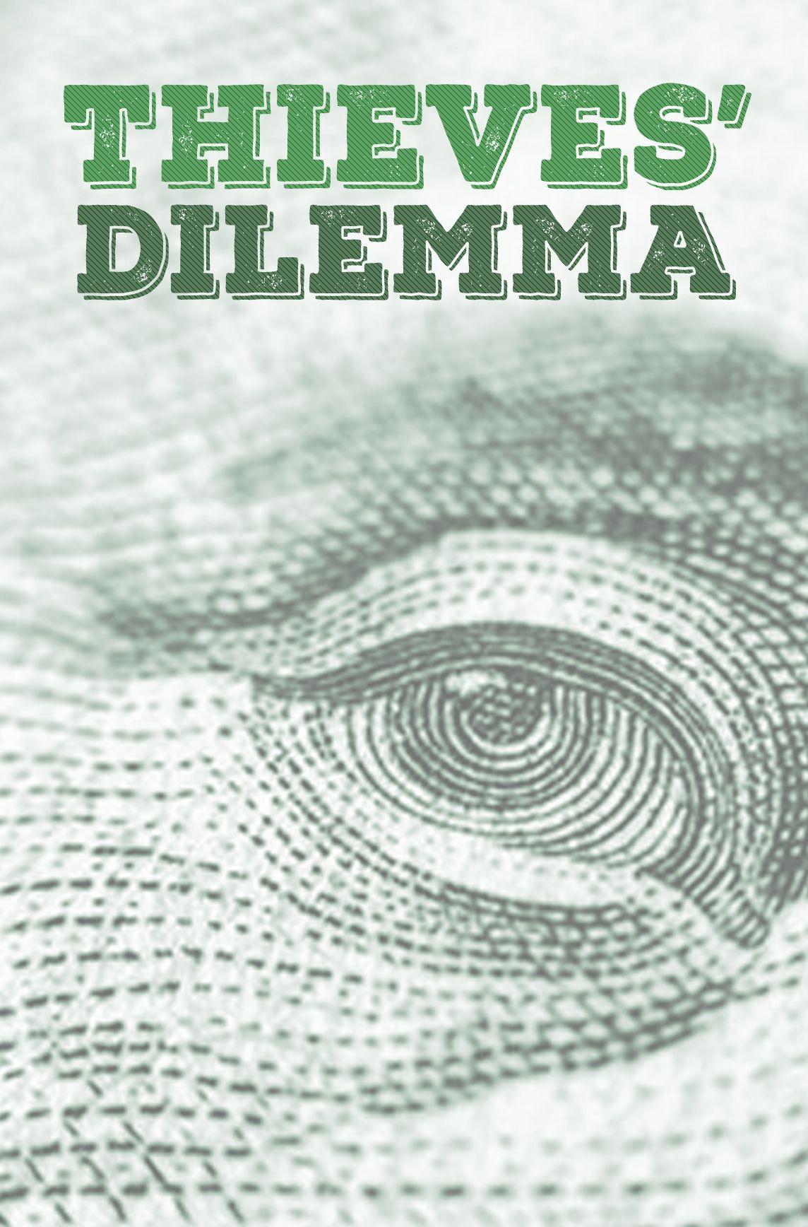 Thieves' Dilemma