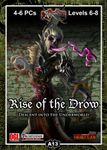 RPG Item: A13: Rise of the Drow, Part 1: Descent into the Underworld