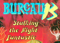 RPG: Bureau 13: Stalking the Night Fantastic (3rd-5th Editions)