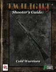 RPG Item: Shooter's Guide: Cold Warriors