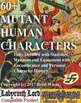 RPG Item: 60+ Mutant Human Characters