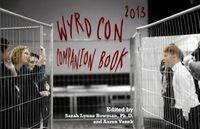 RPG Item: 2013 Wyrd Con Companion Book: Wyrd Con 2013 Companion Book