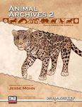 RPG Item: Animal Archives Vol. 2: South American Animals