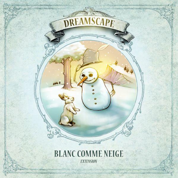 Dreamscape: Blanc comme neige