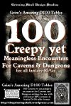 RPG Item: 100 Creepy yet Meaningless Encounters for Caverns & Dungeons for all Fantasy RPGs