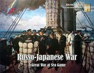 Board Game: Great War at Sea: Russo-Japanese War