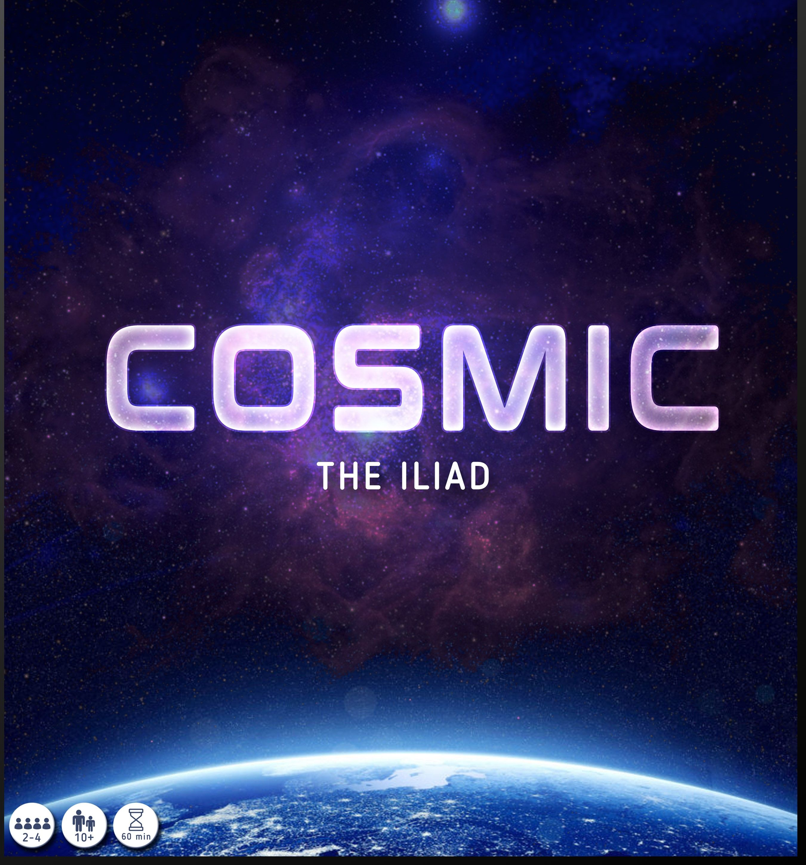 Cosmic: The Iliad