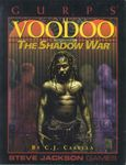 RPG Item: GURPS Voodoo: The Shadow War