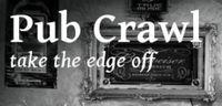 RPG: Pub Crawl: Take the Edge Off