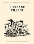 RPG Item: Adventure Framework 02: Riveraxe Village