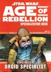RPG Item: Age of Rebellion Specialization Deck: Engineer Droid Specialist
