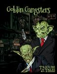 RPG Item: Goblin Gangsters