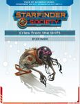 RPG Item: Starfinder Society Season 1-04: Cries from the Drift