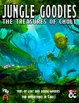 RPG Item: Jungle Goodies: The Treasures of Chult