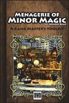 RPG Item: Menagerie of Minor Magic