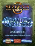 RPG Item: Quantum Sliders 01: Arabian Nights