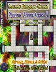 RPG Item: Instant Dungeon Crawl: Planar Adventures 9
