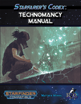 RPG Item: Starfarer's Codex: Technomancy Manual