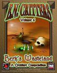 RPG Item: E.N. Critters Volume 6: Berk's Wasteland