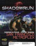 RPG Item: Shadows in Focus: City by Shadow - San Francisco Metroplex