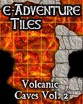 RPG Item: e-Adventure Tiles: Volcanic Caves Vol. 2