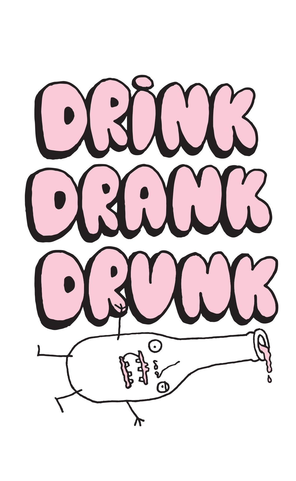 Drink Drank Drunk: The Game of Mis-Beer-Having
