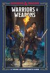RPG Item: Warriors and Weapons: A Young Adventurer's Guide