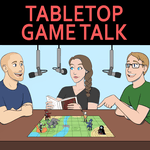 Podcast: Tabletop Game Talk