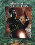 RPG Item: Children of the Revolution (V20)