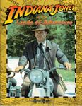 RPG Item: Indiana Jones and the Lands of Adventure