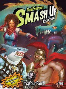 Smash Up: It's Your Fault!