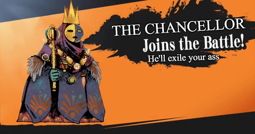 The Chancellor joins the battle; he'll exile your ass